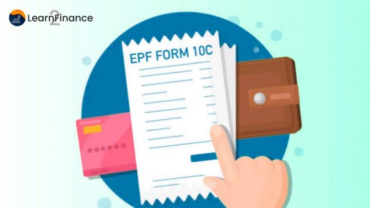 EPF FORM 10C - WHAT ARE THE BENEFITS, ELIGIBILITY, AND DOCUMENTS